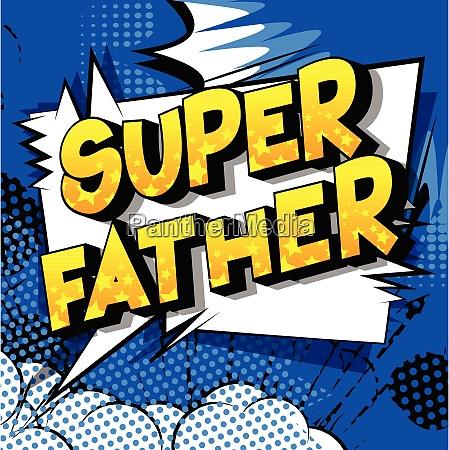 super father comic book style