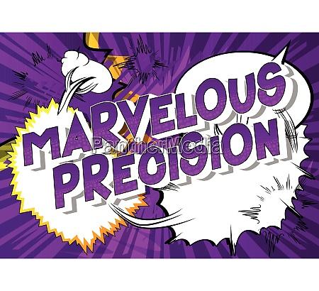marvelous precision comic book style