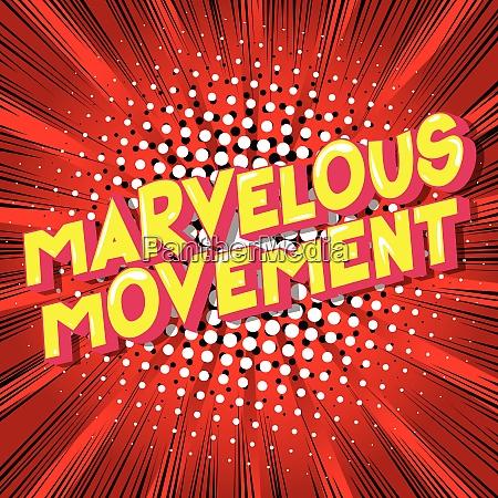 marvelous movement comic book style