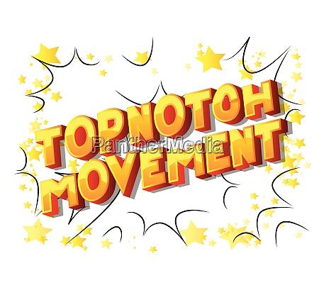 topnotch movement comic book style