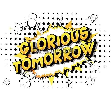 glorious tomorrow comic book style