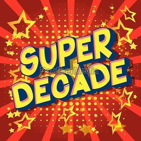 super decade vector illustrated comic