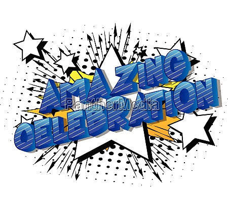 amazing celebration vector illustrated comic