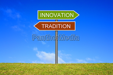 signpost showing tradition and innovation