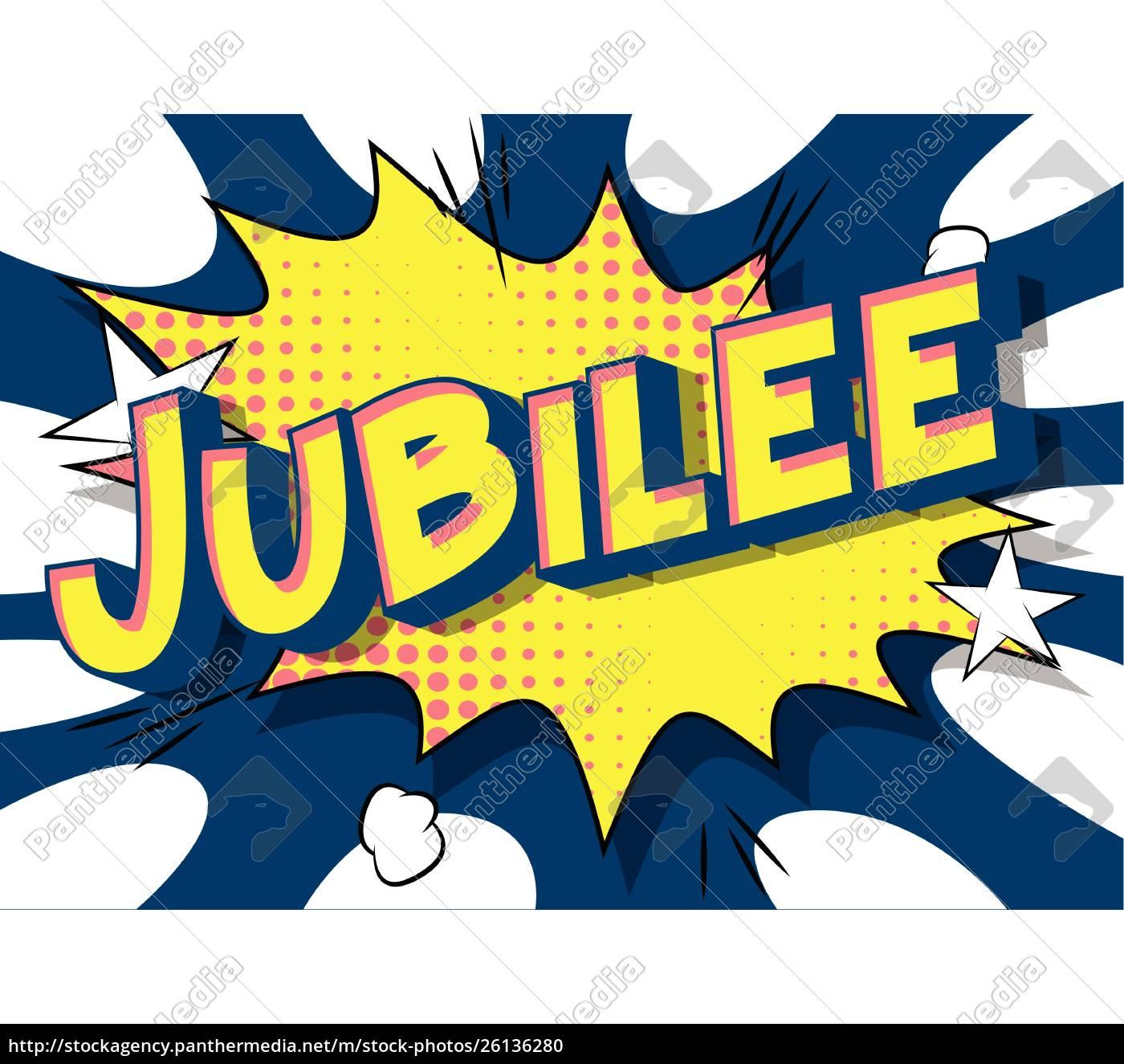 jubilee, -, comic, book, style, words. - 26136280