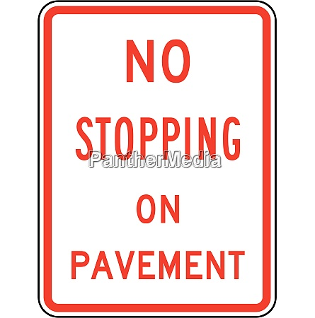 no stopping on pavement
