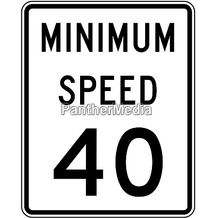minimum speed 40 mph