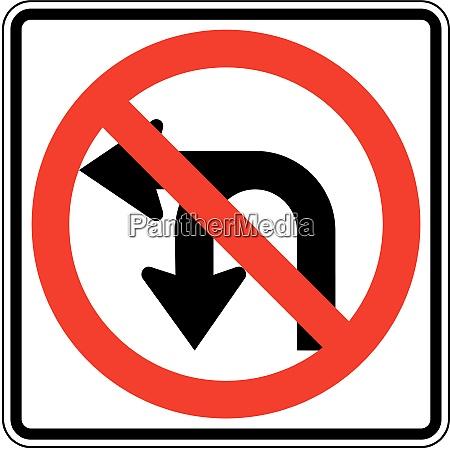no u turn no left turn