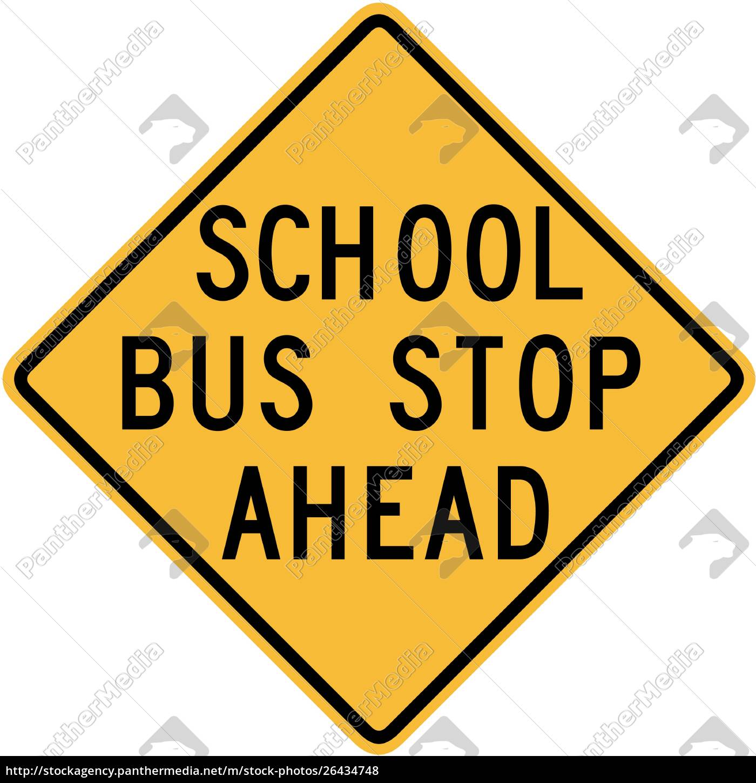 school, bus, stop, ahead - 26434748