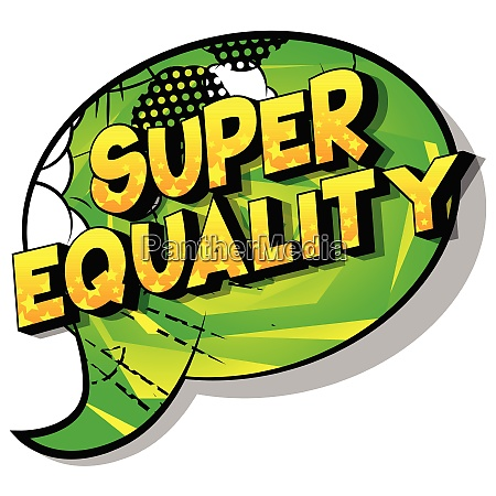 super equality comic book style