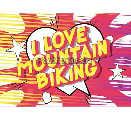 i love mountain biking comic