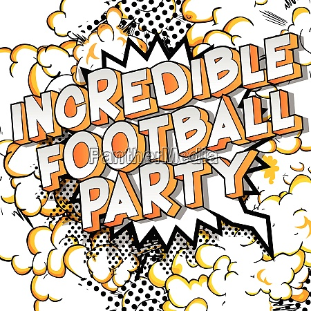 incredible football party comic book