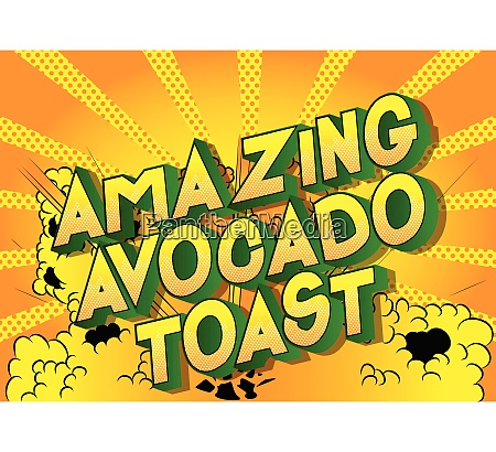 amazing avocado toast comic book