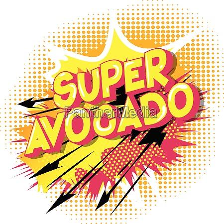 super avocado comic book style