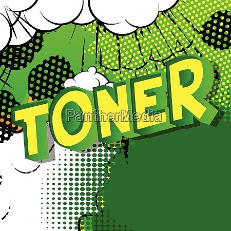 toner comic book style phrase
