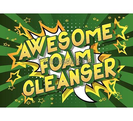 awesome foam cleanser comic book