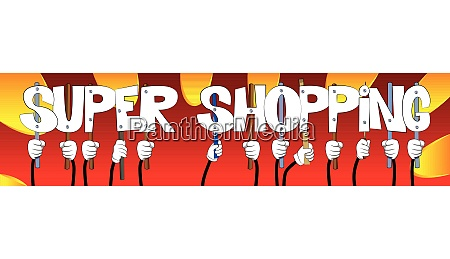 hands holding the words super shopping