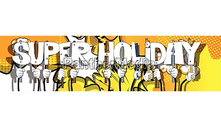 hands holding the words super holiday