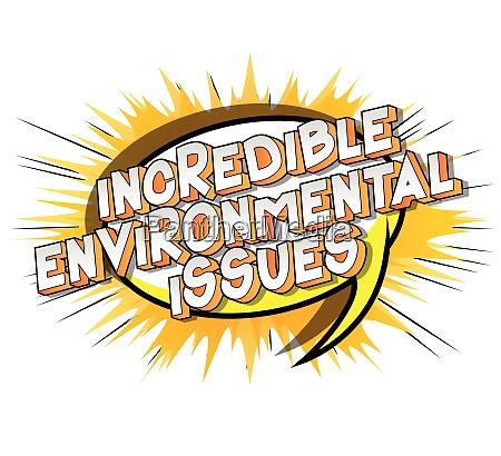 incredible environmental issues comic book