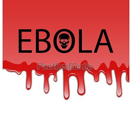 illustration bloody background with ebola virus