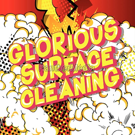 glorious surface cleaning comic book
