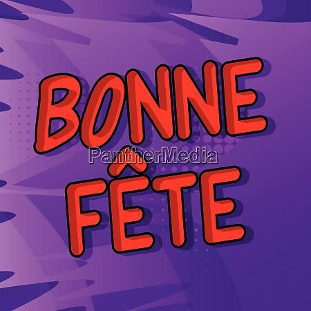 bonne fete have a good celebration