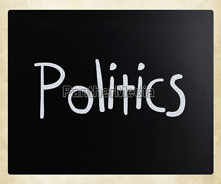 the word politics handwritten with white