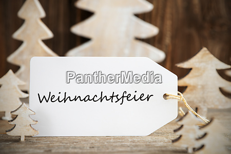 christmas tree label weihnachtsfeier means christmas