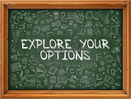 explore your options hand drawn