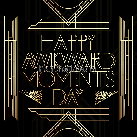 golden decorative happy awkward moments day