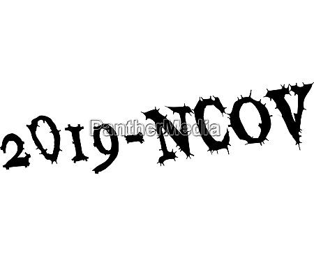 novel wuhan coronavirus 2019 ncov epidemic