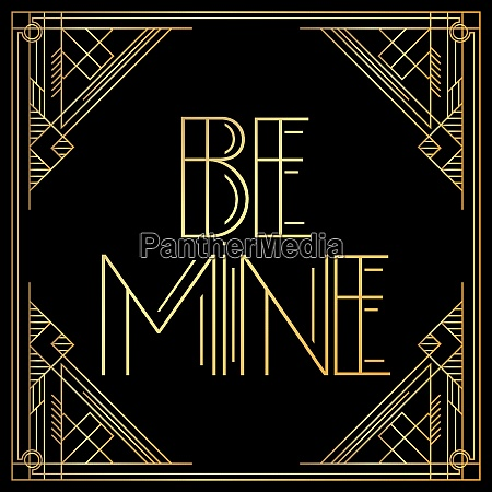 golden decorative be mine sign with