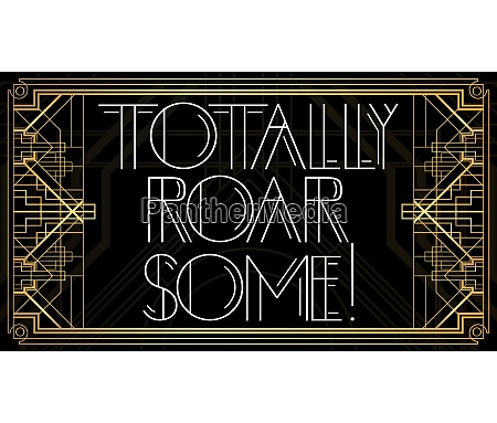 golden decorative totally roar some sign