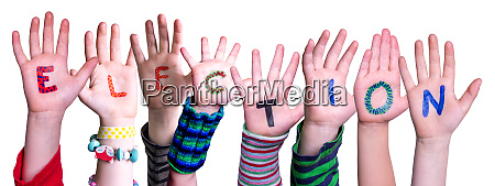 children hands building word election isolated