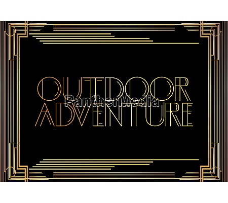 golden decorative outdoor adventure sign with