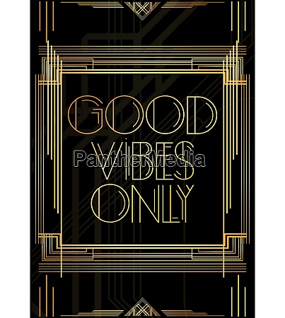 golden decorative good vibes only sign