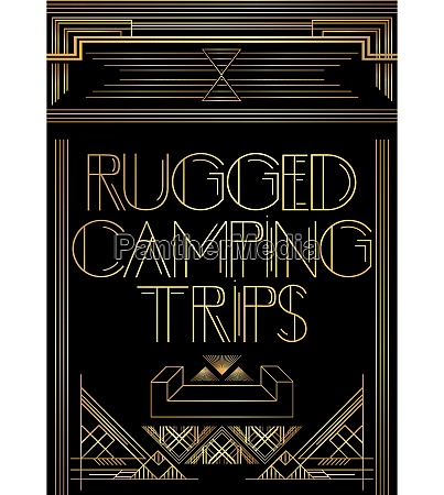 golden decorative rugged camping trips sign