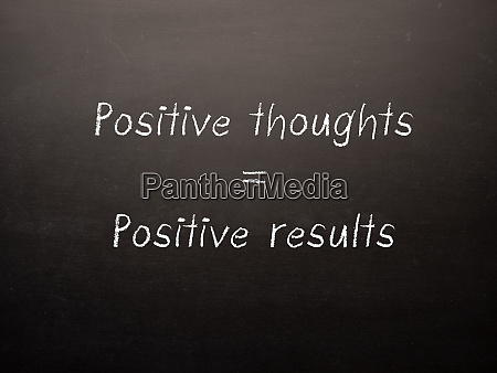 positive thoughts positive results