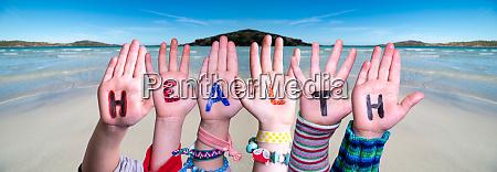 children hands building word health ocean