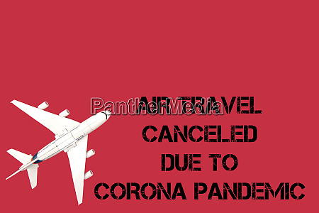 travel, cancelled, due, to, corona, pandemic - 28258616