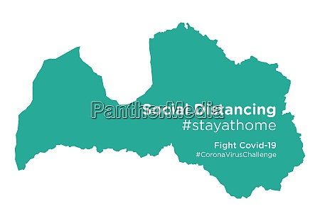 latvia map with social distancing stayathome
