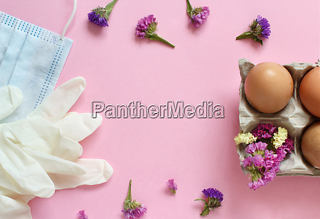 gloves facemask flowers and eggs over