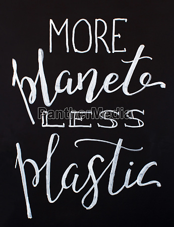 chalkboard with more planet less plastic
