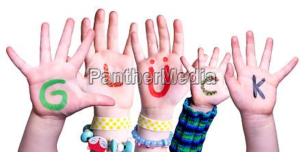 children hands building word glueck means