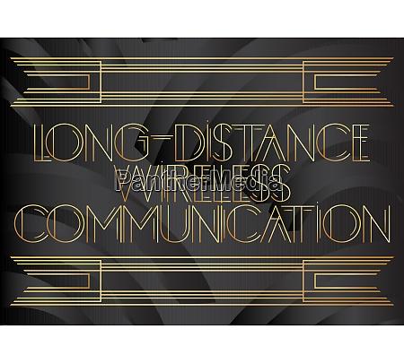 art deco long distance wireless communication