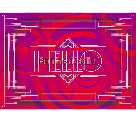 art deco hello text