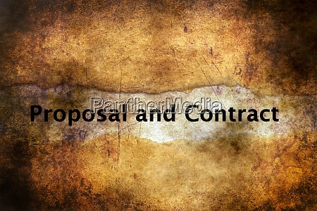proposal and contract grunge concept