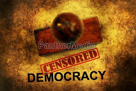 censored democracy grunge concept