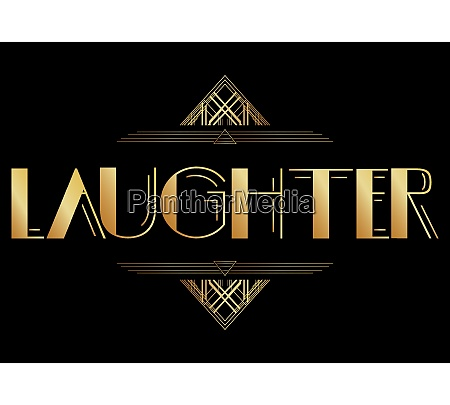 art deco laughter text