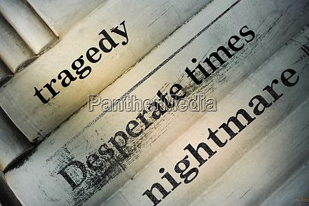 distressed newspaper headline tragedy desperate times